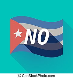 Long shadow Cuba flag with the text NO