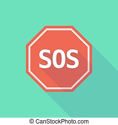Long shadow stop signal with    the text SOS
