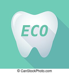Long shadow tooth with    the text ECO