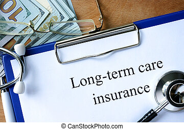 Long-term care insurance form and dollars.