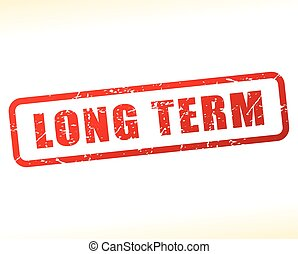long term red text stamp - Illustration of long term red...