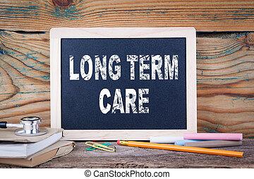 long terme, care., santé, et, safety., panneau craie, fond