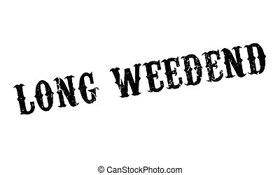 Long Weedend rubber stamp