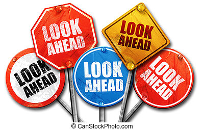 Look ahead stock illustration images 620 look ahead illustrations look ahead 3d rendering street signs thecheapjerseys Images
