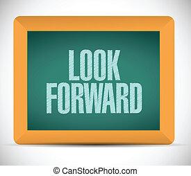 look forward sign blackboard illustration design over a...