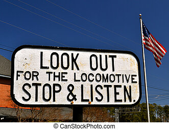 Look out for the Locomotive Sign 2