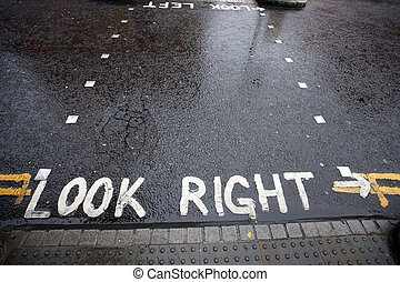Look Right warning at a pedestrian crossing in a London street