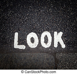 Look sign on the street