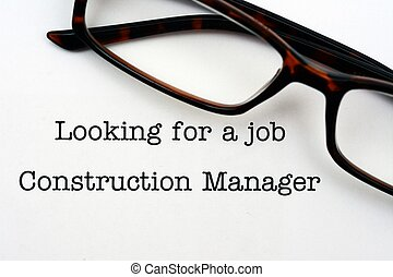 Looking for a job Construction Manager