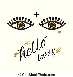 Looking lady eyes with eyelashes, golden stars eye line decoration and hello lovely message on white background