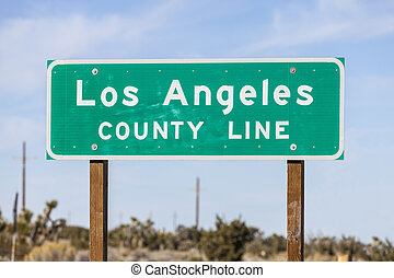 Los Angeles County Line Sign - Los Angeles County Line sign...