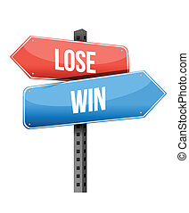 lose and win street sign illustration design