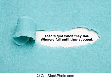 Losers Quit Winners Fail Until They Succeed