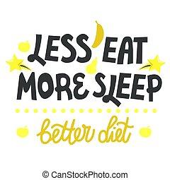 loss., について, sleep., さらに少なく, レタリング, 重量, 句, 食事, 健康食べなさい, more.