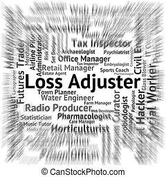 Loss Adjuster Represents Lose Recruitment And Adjustors -...
