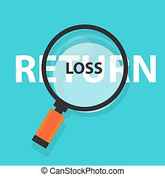 loss or return in investment concept business analysis magnifying glass symbol