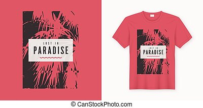 Lost in paradise. Stylish graphic tee design, poster, print with palm tree.