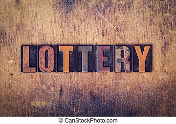 Lottery Concept Wooden Letterpress Type