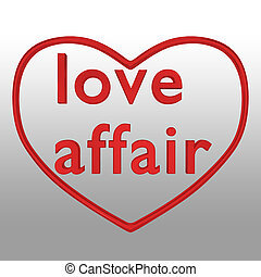 love affair concept - 3d illustration of love affair text ...