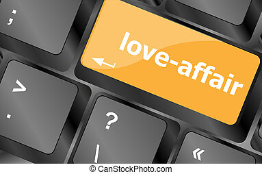 love-affair on key or keyboard showing internet dating concept