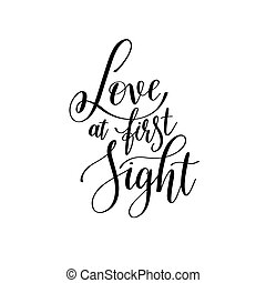 love at first sight black and white hand written lettering...