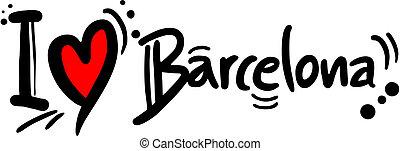 Love barcelona - Creative design of love barcelona
