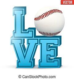Love baseball inscription.