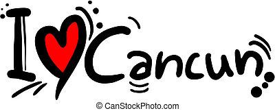 Love cancun - Creative design of love cancun
