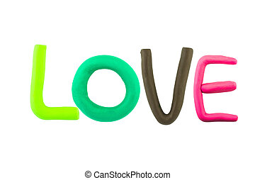 LOVE , clay on the white background