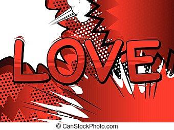 Love - Comic book style word.