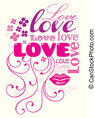 Love composition - Typographic composition with the word...