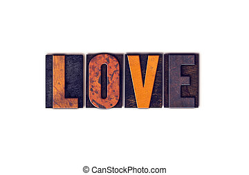 Love Concept Isolated Letterpress Type