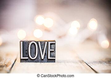 Love Concept Vintage Letterpress Type Theme
