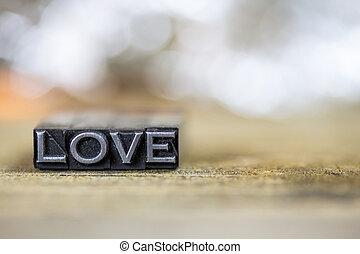 Love Concept Vintage Metal Letterpress Word