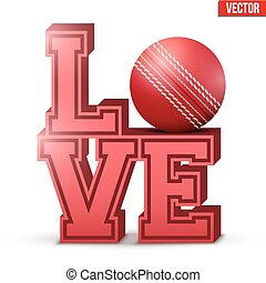 Love cricket inscription.