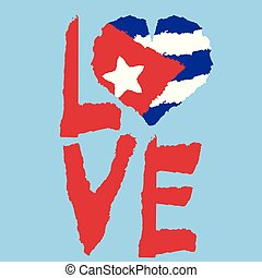 Love Cuba, America. Vintage national flag in silhouette of heart Torn paper grunge texture style. Independence day background. Good idea for retro badge, banner, T-shirt graphic design.