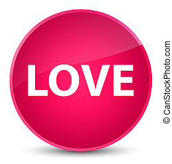 Love elegant pink round button