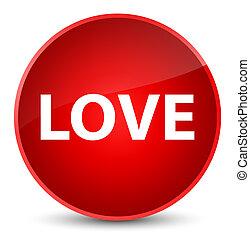 Love elegant red round button
