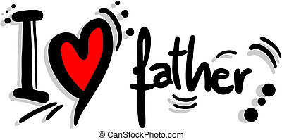 Love father - Creative design of love father