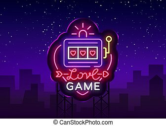 Love Game neon sign vector. Casino Slot Machines Logo in the neon style, gambling symbol, light banner, bright neon night advertisement for casinos and gambling. Design template. Billboard