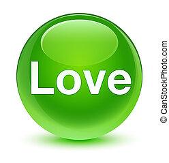 Love glassy green round button