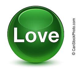 Love glassy soft green round button