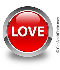 Love glossy red round button