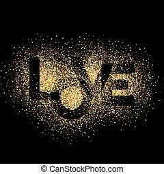 LOVE, gold letters. Elegant vector background illustration with golden glitter texture.