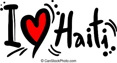 Love haiti - Creative design of love haiti