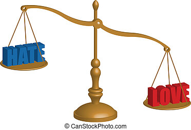 love hate scale - A balancing scale depicting love and hate,...