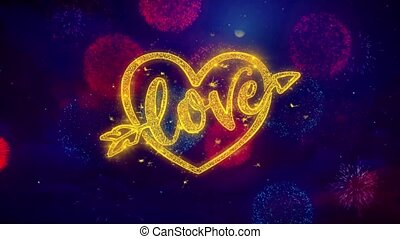 love heart Valentines day Greeting Text Sparkle Particles on Colored Fireworks