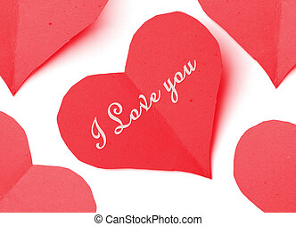 love hearts - paper cut out hearts with I love you message...