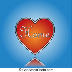 Love Home or House concept Illustration with Red Heart and Home Text with a blue gradient background