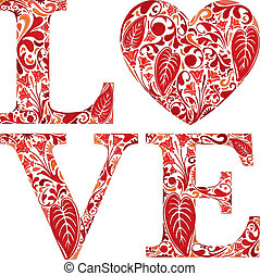 Love - Word love made of red floral letters and heart